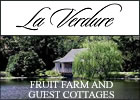 La Verdure Fruit Farm and Guest Cottages